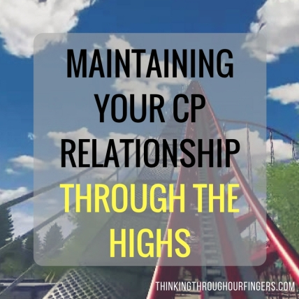 maintaining-your-cp-relationship-through-the-highs