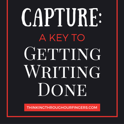 capture-a-key-to-gettingwritingdone
