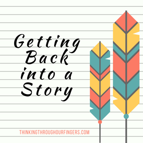 getting-back-into-a-story