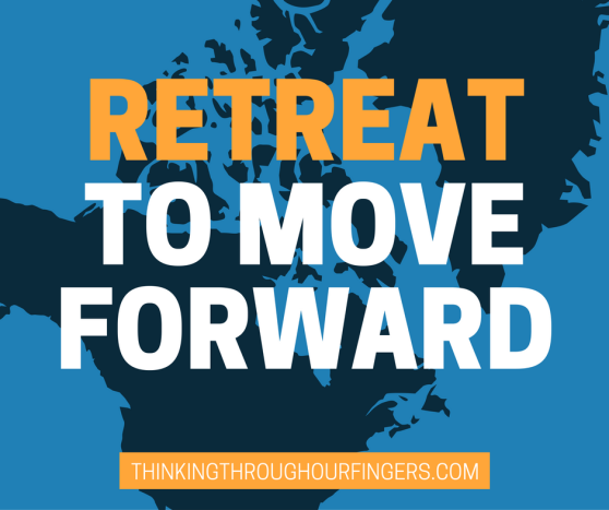retreat-to-move-forward