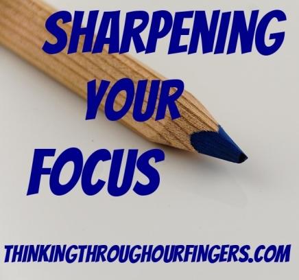 sharpening-your-focus