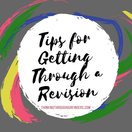 Tips for Getting Through a Revision.png