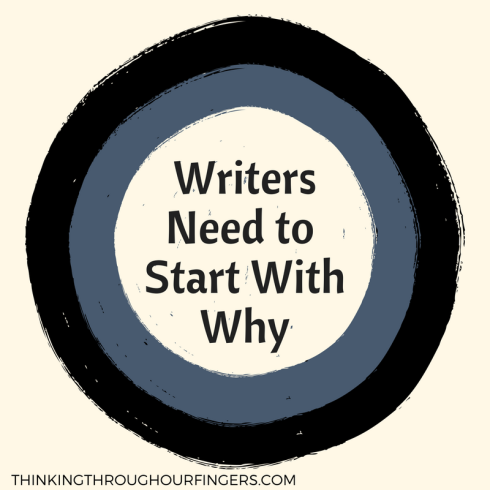 writers need to start with why