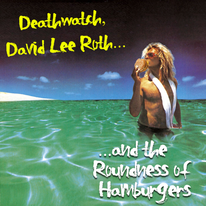 Deathwatch-David-Lee-Roth