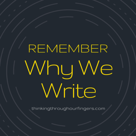 Remembering Why We Write.png