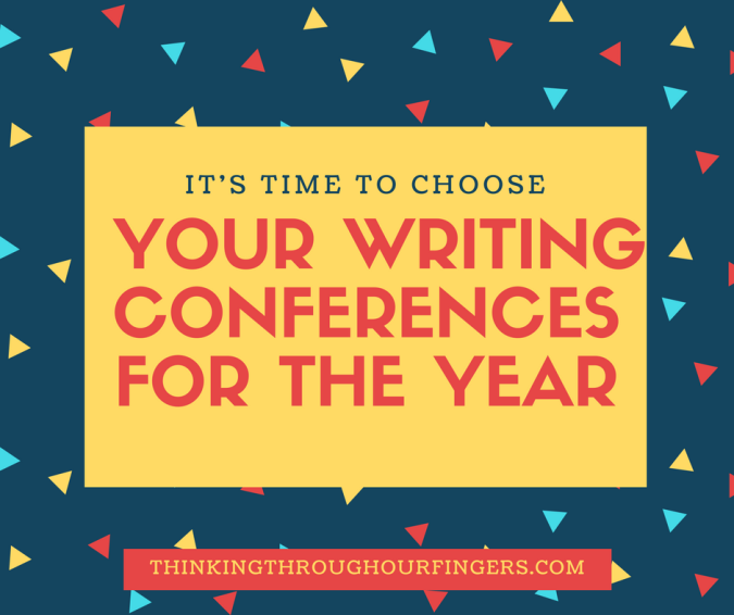 It's Time to Choose Your Writing Conferences for the Year.png