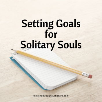 Setting Goals for Solitary Souls.png
