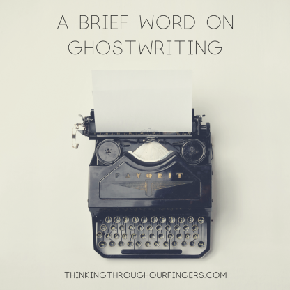 A Brief Word on Ghostwriting.png